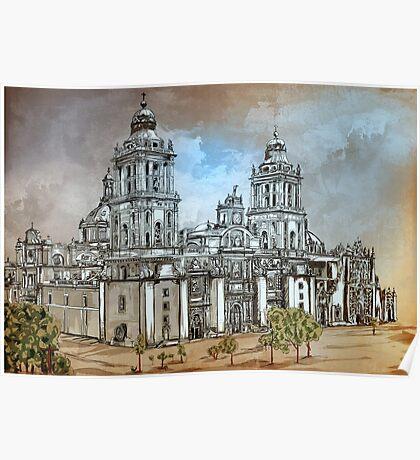 Mexico City Metropolitan Cathedral. Poster