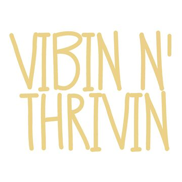 VIBIN N & # 39; THRIVIN - Estilo 2 de maddisonegreen