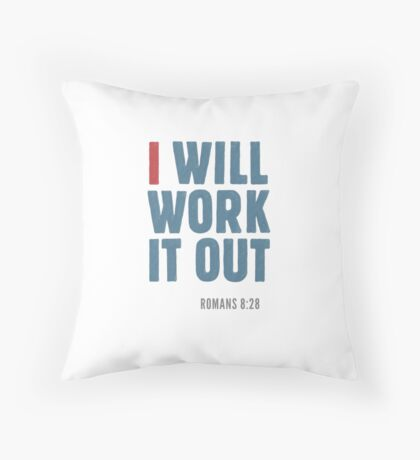 I will work it out - Romans 8:28 Floor Pillow