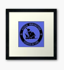 Illegal Immigration Started in 1492 Framed Print