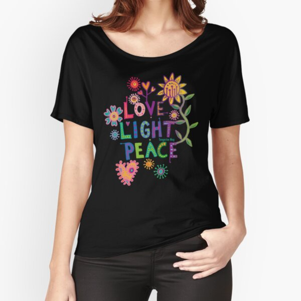 Love Light Peace - happy hippy flower Relaxed Fit T-Shirt