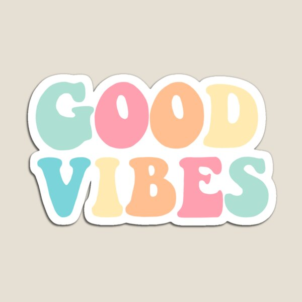 Good Vibes Sticker Magnet