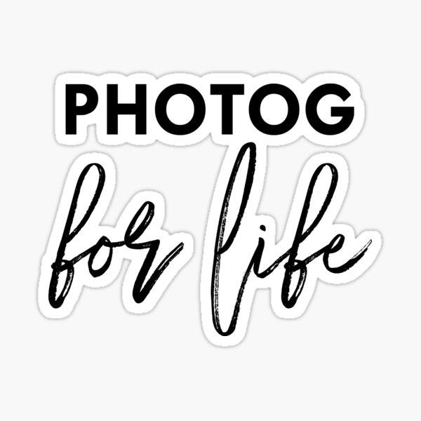 photographer for life Sticker
