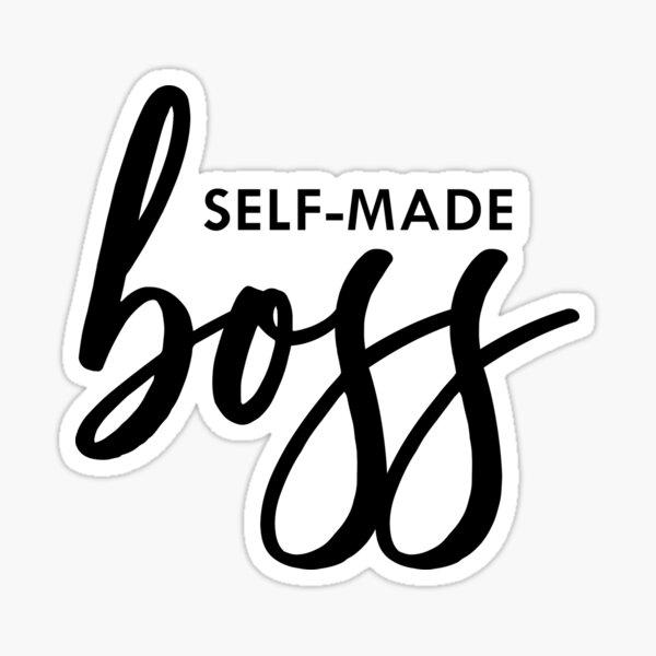self made boss Sticker
