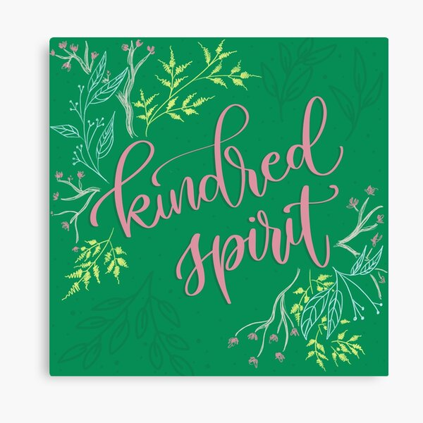 Kindred spirit - Anne of Green Gables Canvas Print