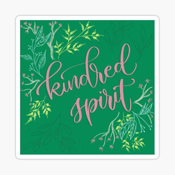 Kindred spirit - Anne of Green Gables Sticker