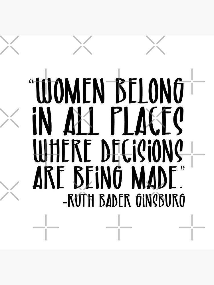 Women Belong In All Places.  RBG by corbrand