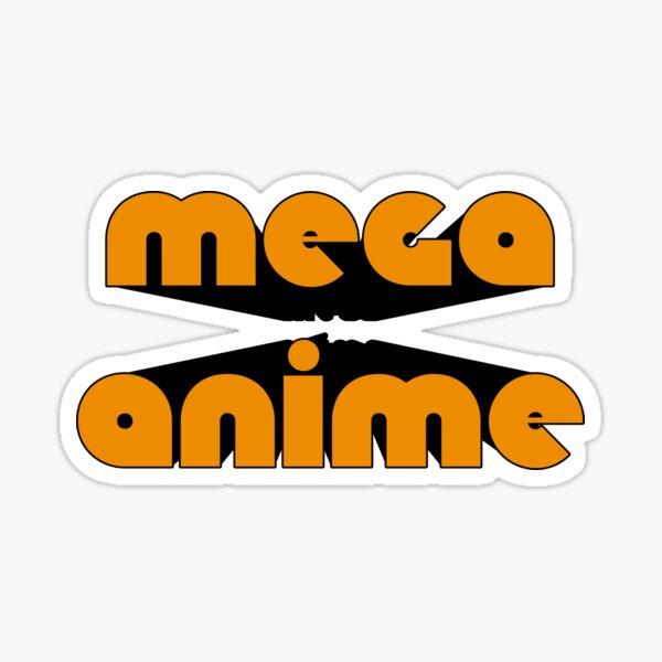 MEGA ANIME Sticker