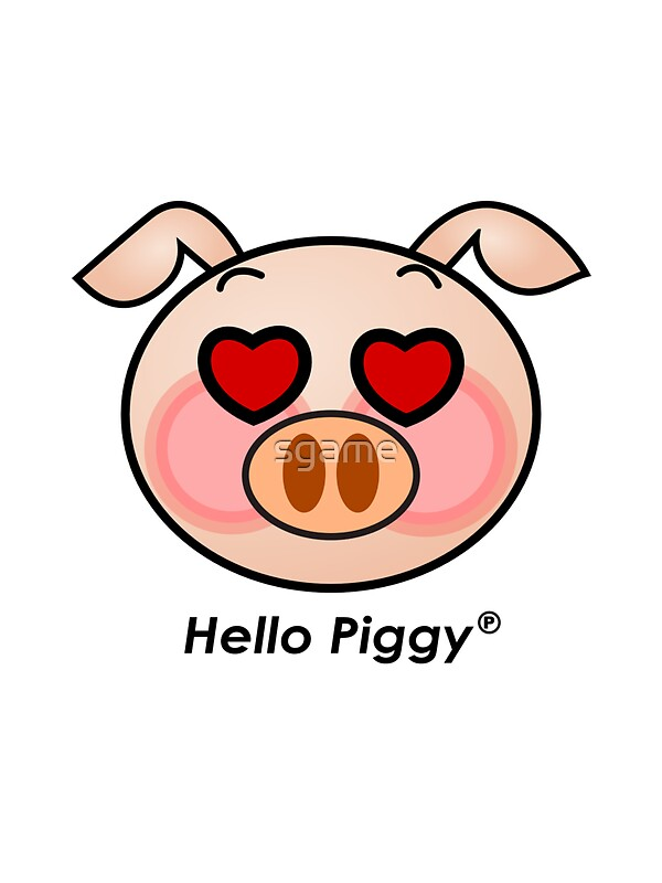Hello Piggy Heart Eyes T Shirt By Sgame