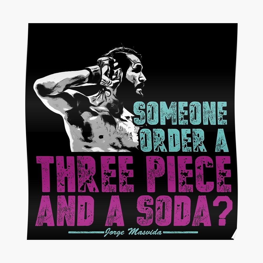 Jorge Masvidal - Drei Stücke Und Ein Soda Poster