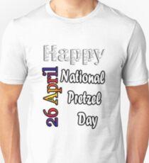 Apr 26th  National Pretzel Day Fun Gift Idea Unisex T-Shirt