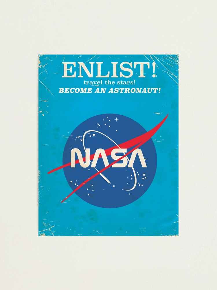 Alternate view of Enlist to become an Astronaut! Vintage nasa poster Photographic Print