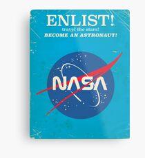 Melden Sie sich an, um Astronaut zu werden! Weinlese-NASA-Plakat Metalldruck