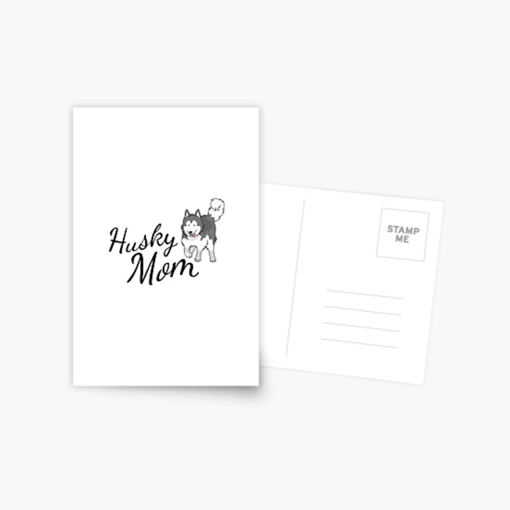 Husky Mom Postcard