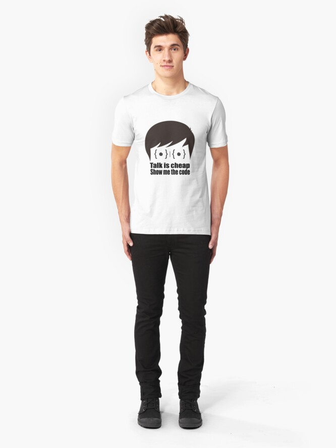 Alternate view of ★ Talk is cheap. Show me the code.   White Version Slim Fit T-Shirt