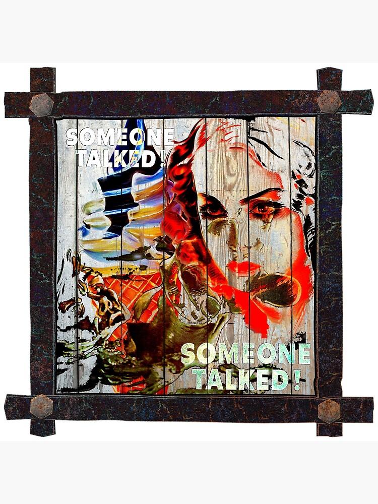 Someone Talked! Popart Collage by CrunchySqueak
