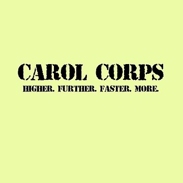 Carol Corps by ashleighdearest