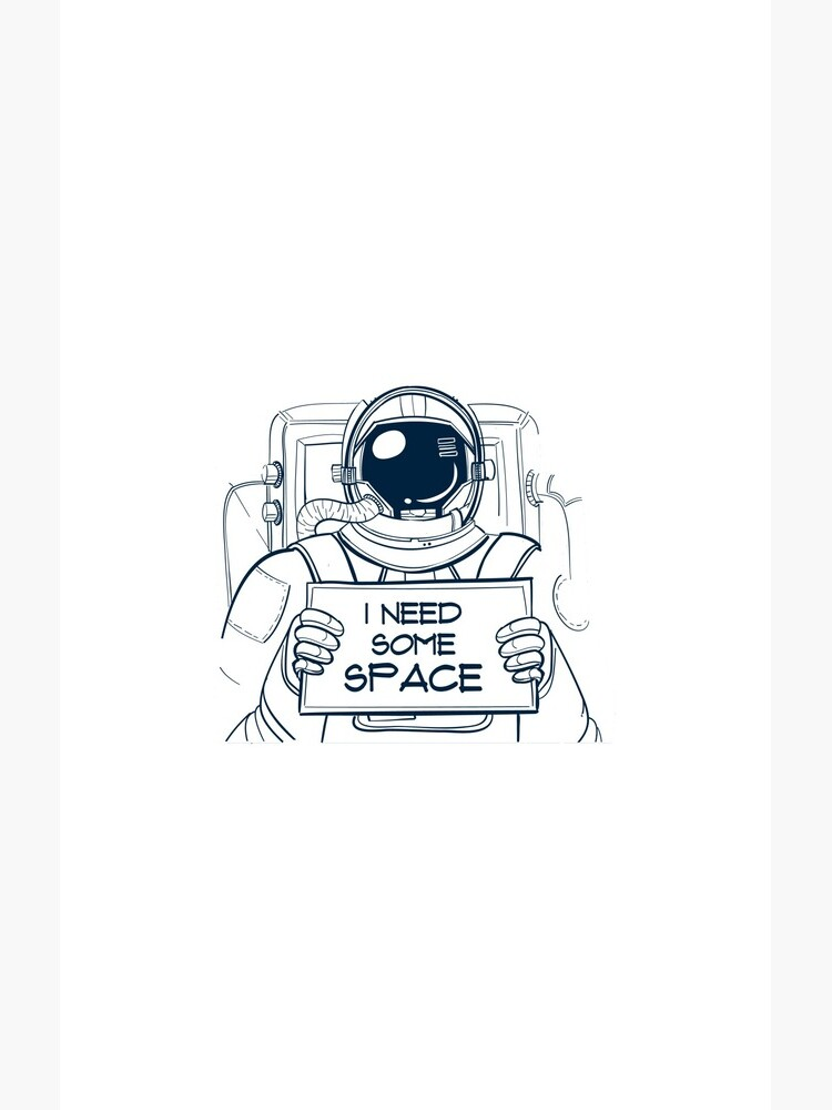 Astronaut I need some space by davidx098