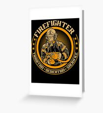 Firefighter by tradition Greeting Card