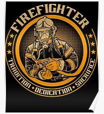 Firefighter by tradition Poster