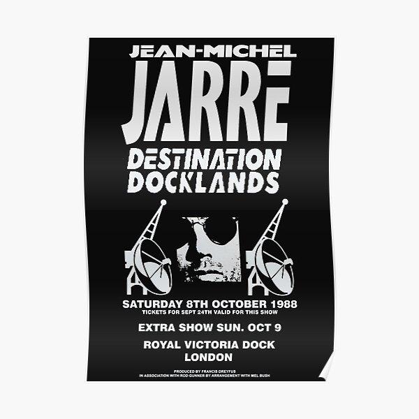 Jean-Michel Jarre Destination Docklands The London Concert 1988 Poster