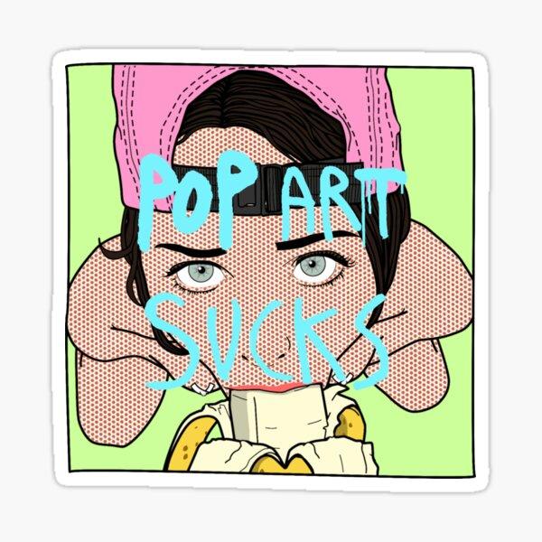 Pop Art Sucks Sticker