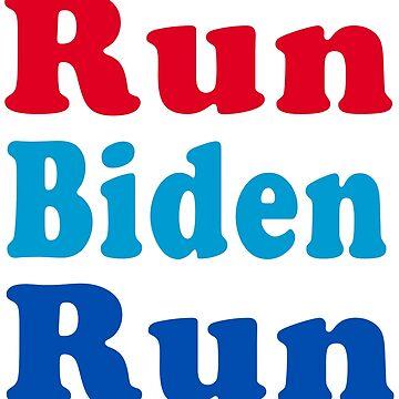 Corre biden corre de andrewcb15