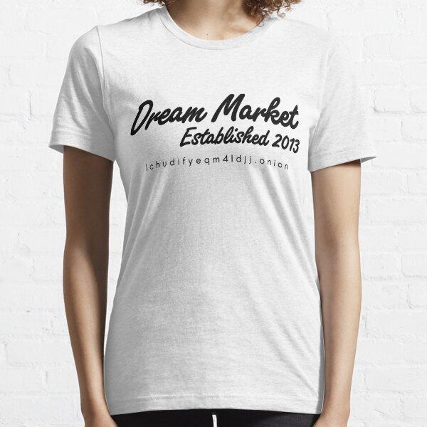 Dream Market with URL Essential T-Shirt