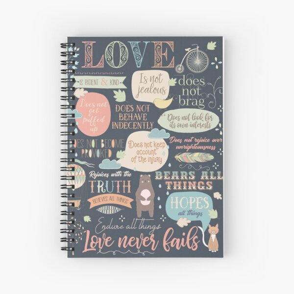 How Love Behaves  Spiral Notebook