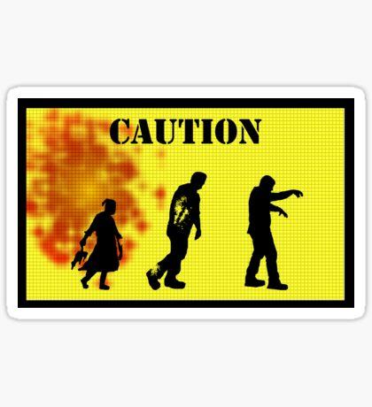 Caution! Sticker