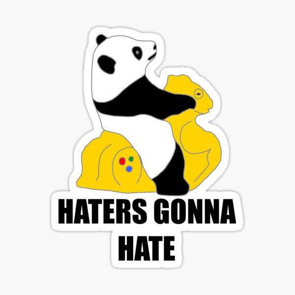 Haters Gonna Hate: Panda Sticker