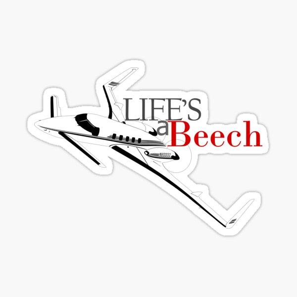 Life's a Beech... craft Sticker