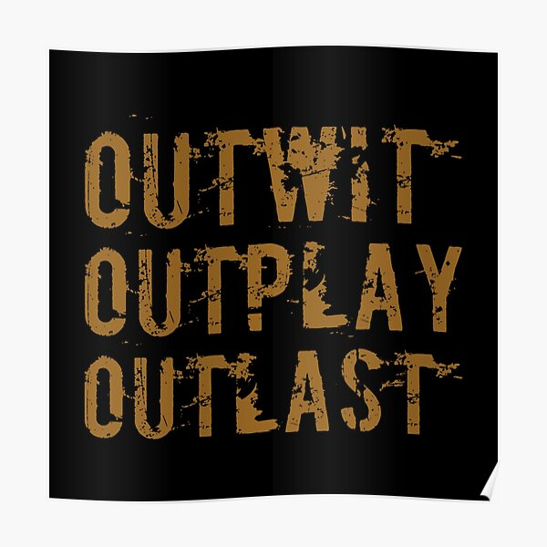 Outwit Outplay Outlast Poster