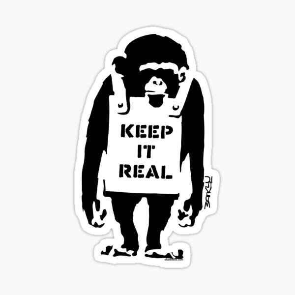 Banksy - Keep It Real Sticker