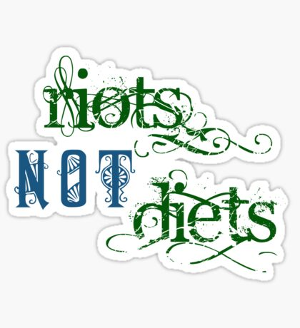 Riots Not Diets (Green and Blue) Glossy Sticker