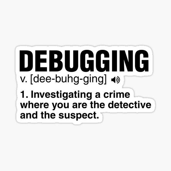 Debugging Sticker