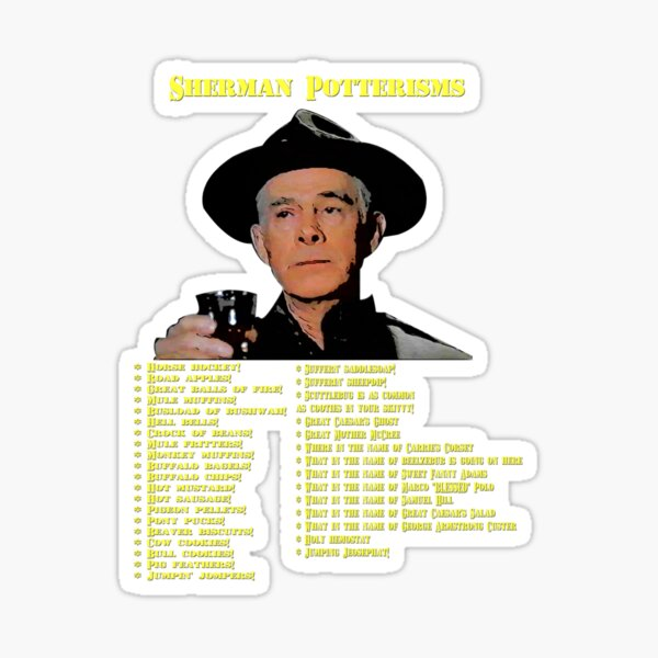 Sherman Potterisms Sticker