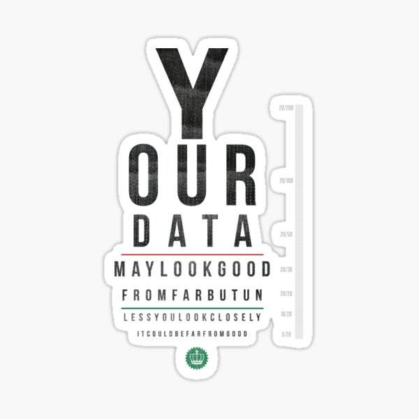 Your Data Looks Good From Far Sticker