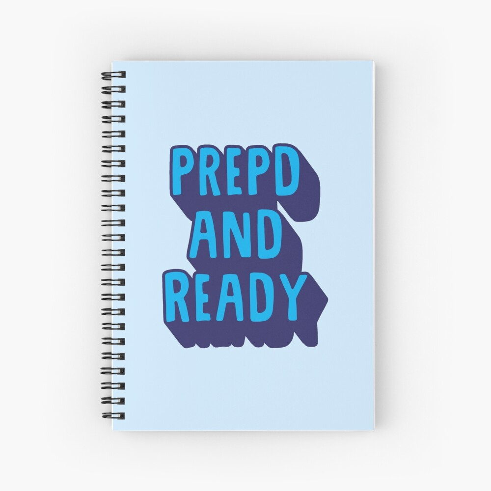 PrEP'D and Ready Spiral Notebook