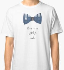 """""""Bow Ties ARE Cool."""" - Dr. Who (image + quote) Classic T-Shirt"""