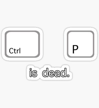 Print is dead.  (PC version) Sticker