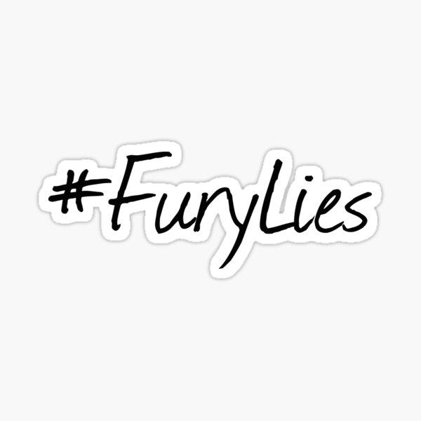 Fury Lies. Sticker