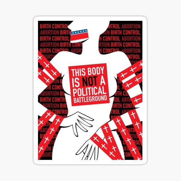 Dieser Körper ist kein politisches Schlachtfeld Sticker