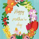 Happy mother's day  by Angela Sbandelli