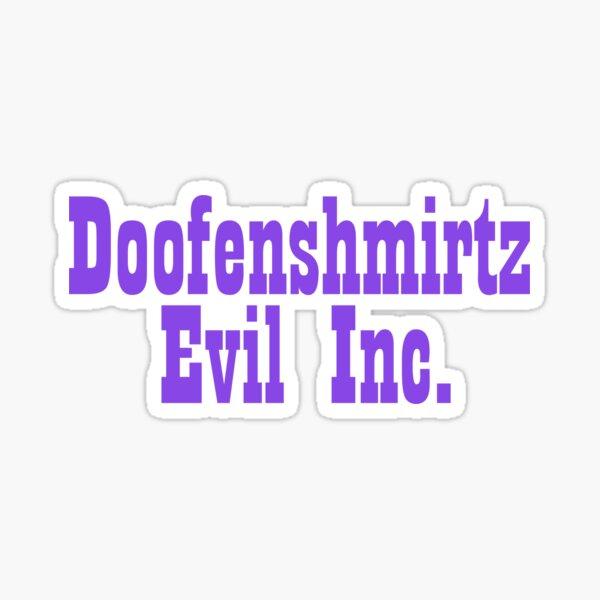 Doofenshmirtz Evil Inc. Sticker