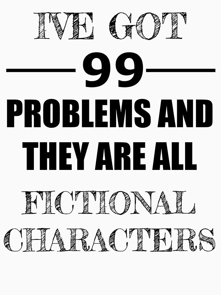 I've got 99 problems... by carololiiveira