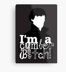 I'm A Cumberbitch Metal Print