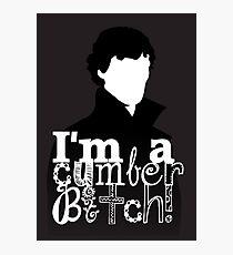 I'm A Cumberbitch Photographic Print