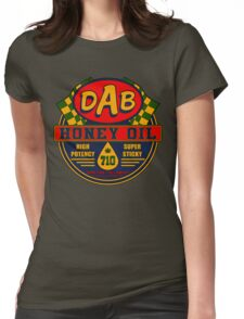DAB Honey oil 710 Womens Fitted T-Shirt