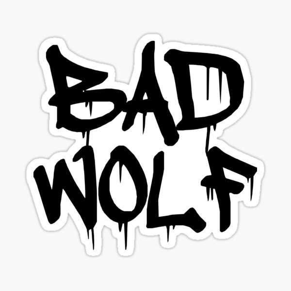 Bad Wolf # 1 - Noir Sticker